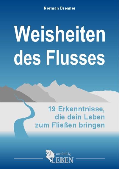eBook vom Leben: Weisheiten des Flusses