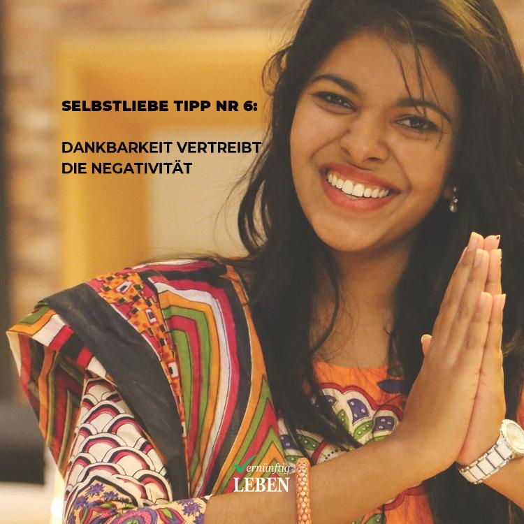 Selbstliebe Sofort-Tipp: Dankbarkeit vertreibt die Negativität