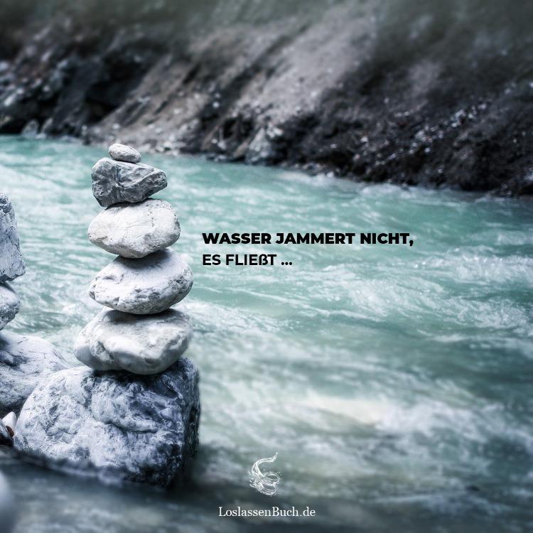 Opferrolle: Der Weg des Wassers - Wasser jammert nicht, es fließt
