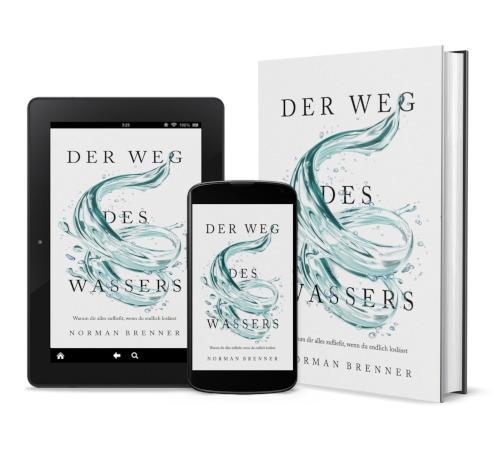 Der Weg des Wassers: Warum dir alles zufließt, wenn du endlich loslässt - Tablet, Smartphone, Hardcover