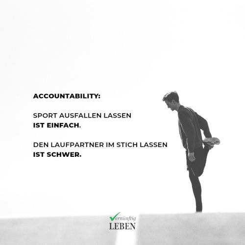 Gewohnheiten ändern: Accountability-Partner - Sport ausfallen lassen ist einfach. Den Laufpartner im Stich lassen ist schwer.